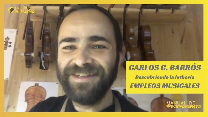 Entrevista a Carlos G. Barrós. Luthier