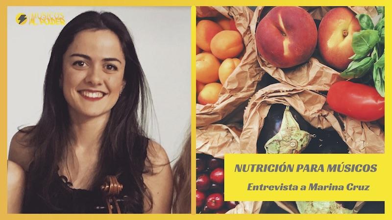 Nutrición para músicos – Entrevista a Marina Cruz