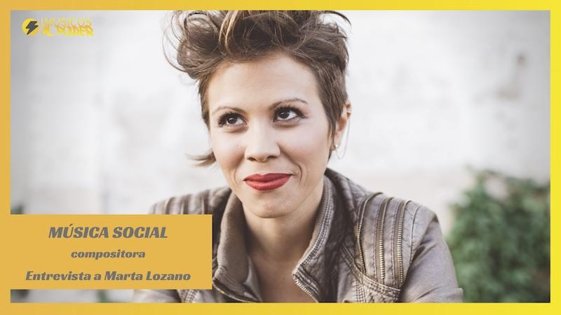 Música social – Entrevista a Marta Lozano
