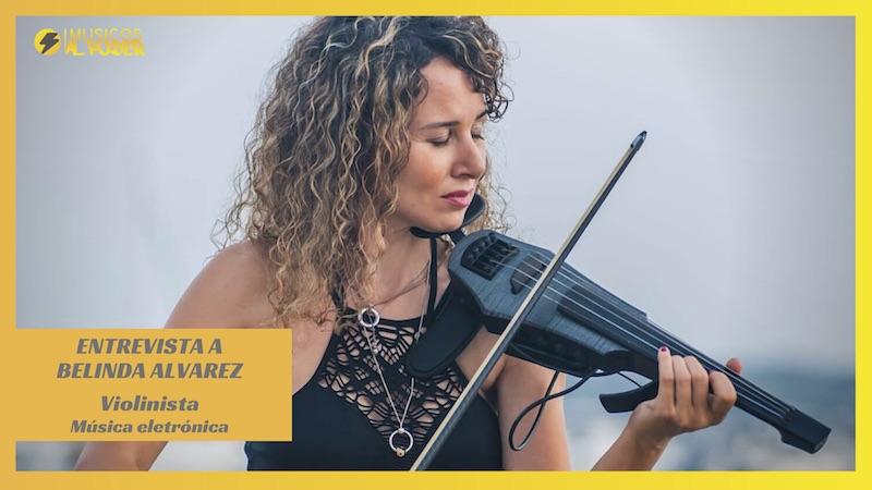 Entrevista a Belinda Alvarez – Violinista (música electrónica)